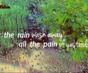pain, rain, and love image