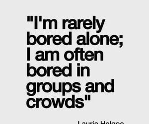 bored, quote, and lonely image