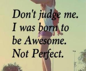 awesome, perfect, and judge image