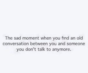 sad, quotes, and conversation image