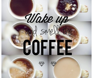 coffee, morning, and wake up image