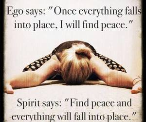 peace, quotes, and ego image