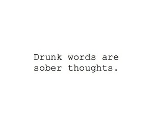 drunk, life, and quotes image
