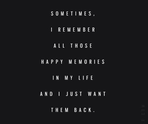 memories, want it back, and quote image