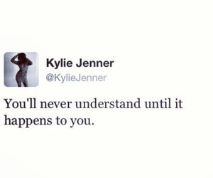 quote, kylie jenner, and true image