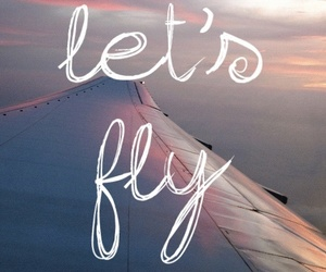 fly, plane, and let's fly image