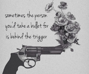 quotes, flowers, and gun image