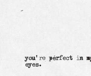 perfect, love, and quote image