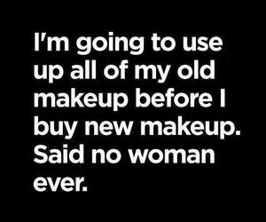 makeup, quote, and woman image