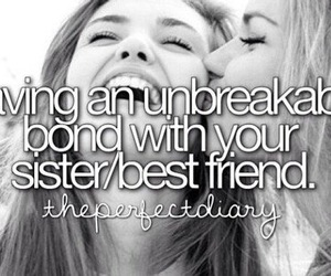 sisters, an, and best friends image