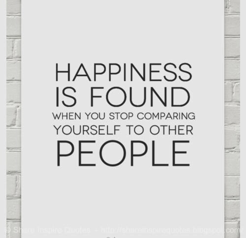Happiness Is Found When You Stop Comparing Yourself To Other People