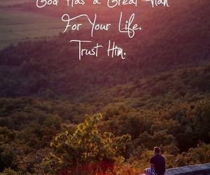god, life, and trust image