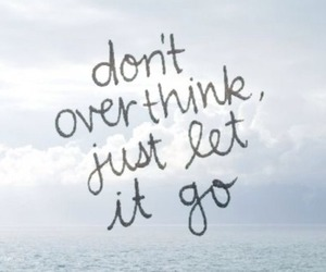 quote, let it go, and life image
