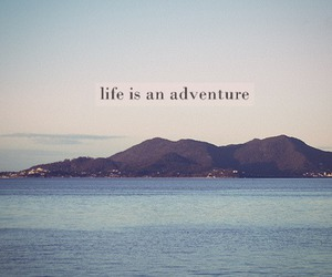 adventure and life image