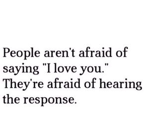 quote, love, and afraid image