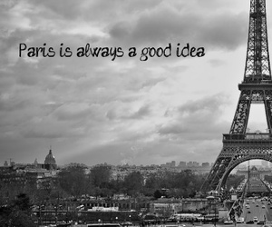 black and white, paris, and quote image