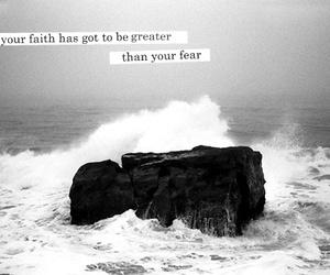 faith, fear, and life image