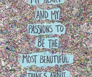 quote, passion, and beautiful image
