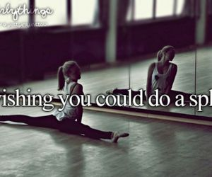 split, dance, and just girly things image