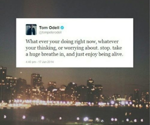 tom odell, life, and quote image