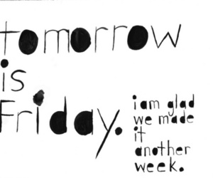friday, text, and week image