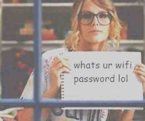 Taylor Swift, wifi, and lol image