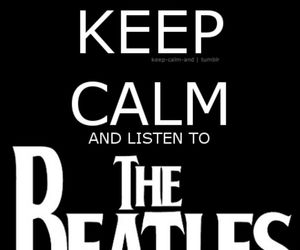 the beatles, keep calm, and beatles image