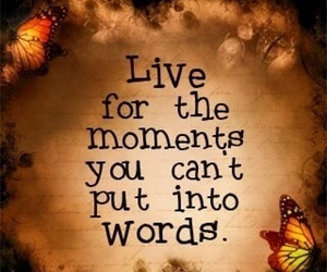 quote, live, and moments image