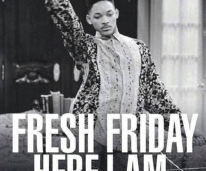friday, fresh, and will smith image