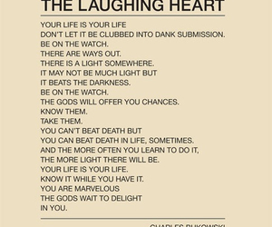 The laughing heart charles bukowski poem