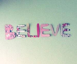 believe, diy, and quote image