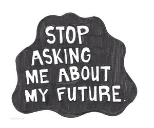 quote, future, and stop image