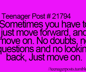 quote, teenager post, and move on image