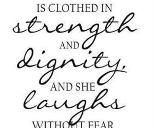 quotes, dignity, and strength image