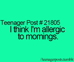 teenager post, morning, and allergic image