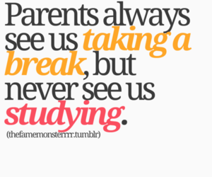 break, life, and parents image