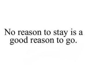quote, reason, and stay image