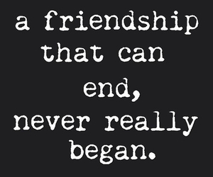 quote, friendship, and end image