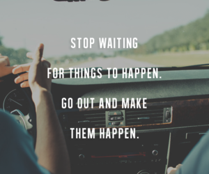 do it and stop waiting image