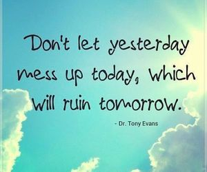 quote, tomorrow, and yesterday image