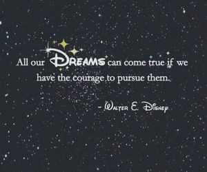 dreams, walt disney, and quotes image