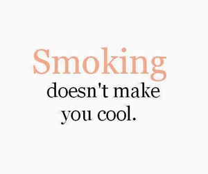 smoking, cool, and quote image
