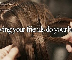 hair, friends, and justgirlythings image
