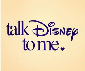 disney, talk, and quote image