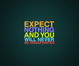 quotes, expect, and nothing image