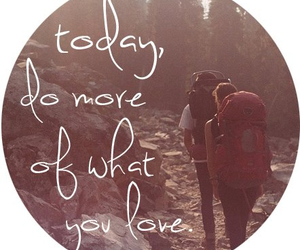hiking, love, and quote image