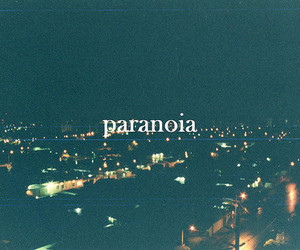 paranoia, text, and city image
