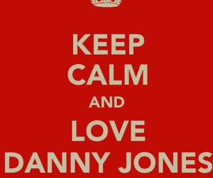danny jones, McFly, and keep calm image