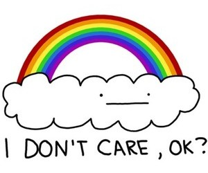 rainbow and i don't care image
