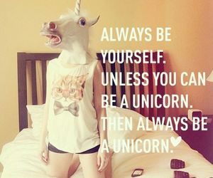 always, unicorn, and be image